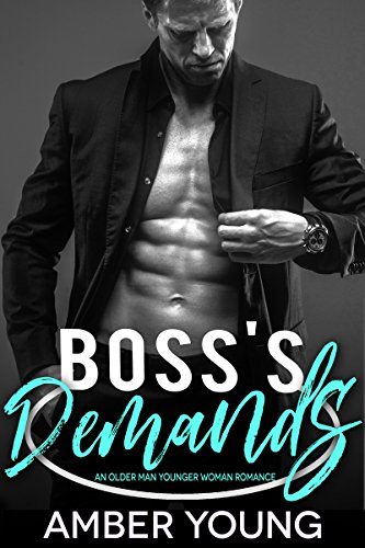 Boss's Demands: An Older Man Younger Woman Romance (Club Zero Book 1)