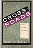 Crossroads, Cynthia J. Arnson, 0679726659