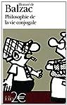 Philosophie de la vie conjugale par Balzac
