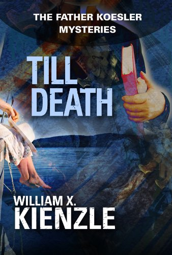 Till Death: The Father Koesler Mysteries: Book 22 (English Edition)