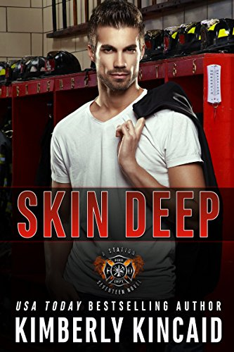 (Skin Deep: An Enemies to Lovers Firefighter Romantic Suspense)