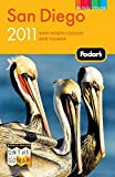 Fodor s San Diego 2011: with North County and Tijuana (Full-color Travel Guide)