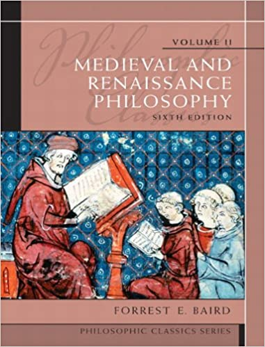 Philosophic classics volume ii medieval and renaissance philosophy philosophic classics volume ii medieval and renaissance philosophy 6th edition 6th edition fandeluxe Image collections