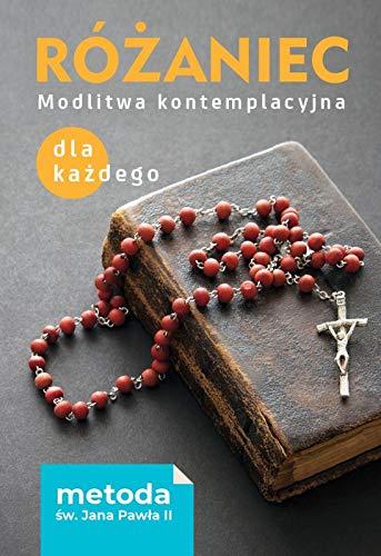 Rozaniec Modlitwa kontemplacyjna dla kazdego