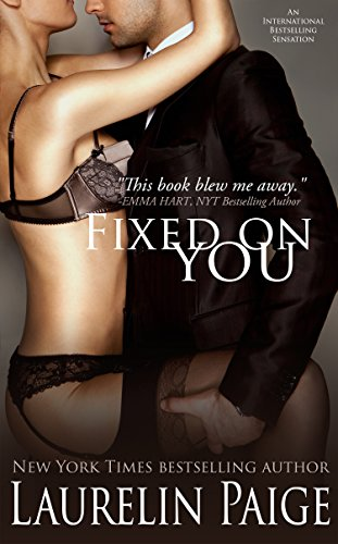 Fixed on You (50 Shades Of Grey Trilogy Reading Order)