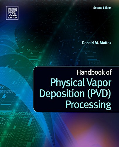 Handbook of Physical Vapor Deposition (PVD) Processing, Second Edition