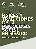 img - for RAICES Y TRADICIONES DE LA PSICOLOGIA book / textbook / text book