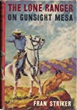 The Lone Ranger on Gunsight Mesa,