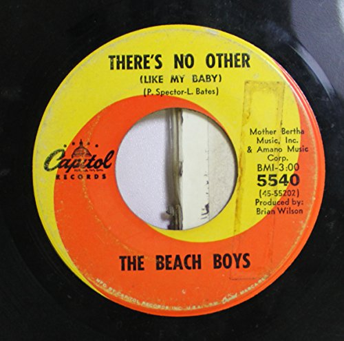 The Beach Boys 45 RPM There's No Other / The Little Girl I Once Knew