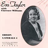 Eva Taylor with Clarence Williams - Edison Laterals 4 (and more) by Eva Taylor (2000-06-29)
