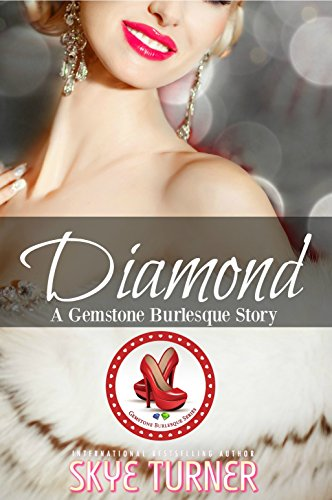 Diamond: A Gemstone Burlesque Story