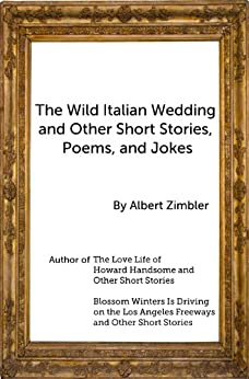 The wild italian wedding and other short stories poems for And other stories italia