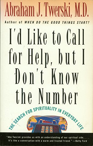 I'd Like To Call For Help But I Don't Know the Number: The Search For The Spirituality In Everyday Life