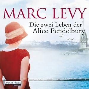 Die zwei Leben der Alice Pendelbury Audiobook