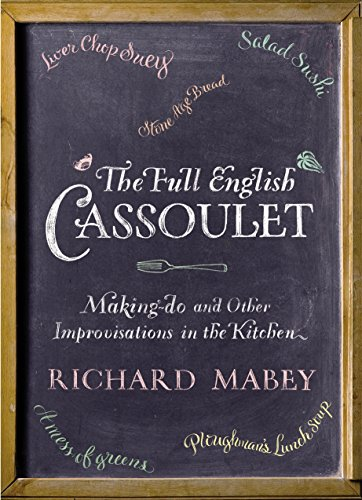 The Full English Cassoulet: Making Do In The Kitchen