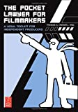 The Pocket Lawyer for Filmmakers. A Legal Toolkit for Independent Producers