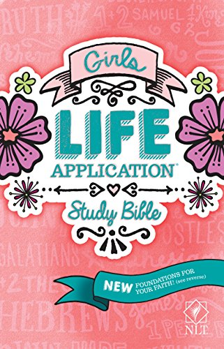 Girls Life Application Study Bible (Tween Gift Ideas 2016)