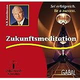 Zukunftsmeditation (Enkelmann-Audiothek)