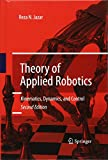 Theory of Applied Robotics: Kinematics, Dynamics, and Control (2nd Edition) by Reza N. Jazar Picture