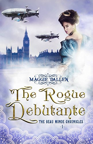 the-rogue-debutante-beau-monde-chronicles-book-1