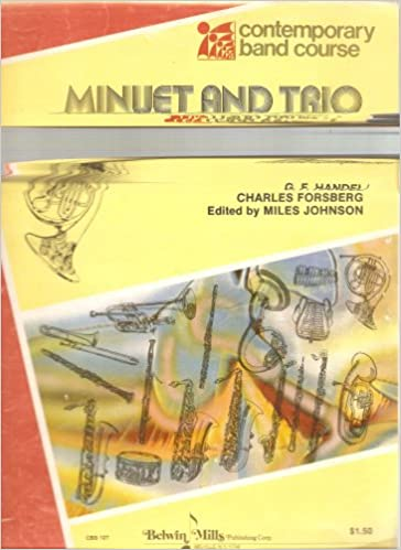Ilmaiset epub-kirjat ladattaviksi Minuet and Trio from Water Music French Horn Solo and Eb Horn with Piano Accompaniment (Contemporary Band Course) PDF B000VJM828