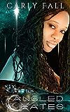 Tangled Fates (A Science Fiction / Paranormal Romance) (Six Saviors Series Book 6)