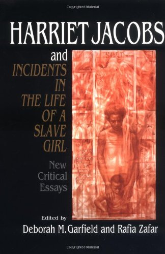 Incidents in the life of a slave girl analytical essay