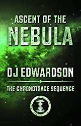 Ascent of the Nebula (The Chronotrace Sequence Book 3)