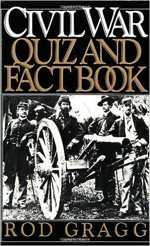Civil War Quiz and Fact Book: Rod Gragg: 9780060912260