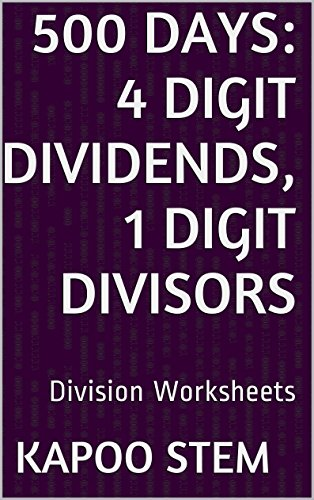 Middle School Vocabulary Worksheets - 500 Division Worksheets with 4-Digit Dividends, 1-Digit Divisors: Math Practice Workbook (500 Days Math Division Series)