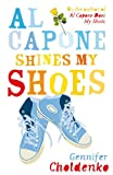 Al Capone Shines My Shoes by Gennifer Choldenko front cover