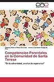 Competencias Parentales en la Comunidad de Santa Teresa, Rivas Alvarado Valeska Valeria and Guajardo Pino Jessica Carolaine, 3659078050