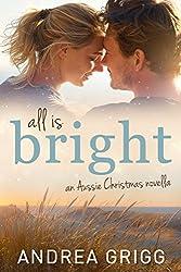 All is Bright: An Aussie Christmas Novella