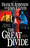 The Great Divide, Frank M. Robinson and John Levin, 076534968X