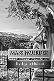 Mass Murder, Lynn Bohart, 0991245512