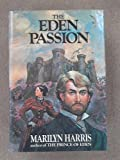 The Eden Passion, Marilyn Harris, 0399122699