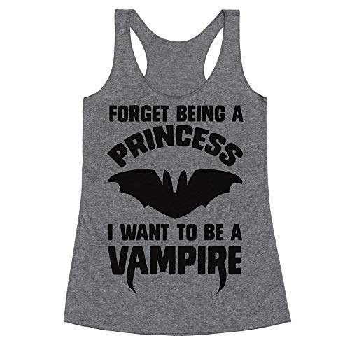 LookHUMAN Forget Being A Princess I Want to Be A Vampire Large Heathered Gray Women's Racerback Tank ()