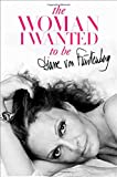 """The Woman I Wanted to Be"" av Diane von Furstenberg"