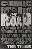 The Road by Cormac McCarthy (2010) Paperback