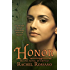 Honor: Second Novel of Rhynan (Novels of Rhynan Book 2)