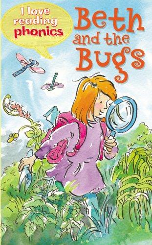 Read Online Beth and the Bugs (I Love Reading Phonics Level 2) pdf epub