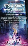 img - for It's A Bird! It's A Plane!: A Superhero Anthology (Superheroes and Vile Villains) (Volume 1) book / textbook / text book