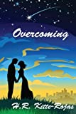 Overcoming, H. Kitte-Rojas, 1456311069