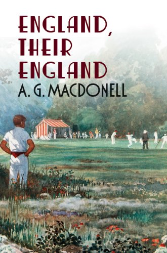 England, Their England (Fonthill Complete A. G. Macdonell)