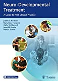 img - for Neuro-Developmental Treatment: A Guide to NDT Clinical Practice book / textbook / text book