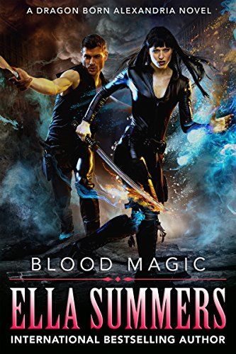 Blood Magic Dragon Born Alexandria ebook