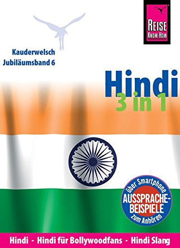 Reise Know How Sprachführer Hindi 3 In 1  Hindi Hindi Für Bollywood Fans Hindi Slang  Kauderwelsch Jubiläumsband 6