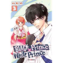 Black Prince & White Prince T03 (French Edition)