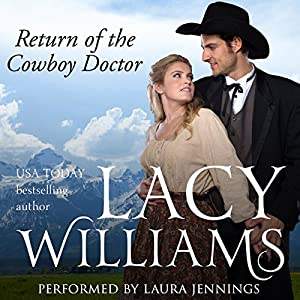 Return of the Cowboy Doctor Audiobook