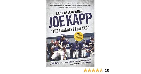 Joe Kapp, the Toughest Chicano: A Life of Leadership: Amazon ...